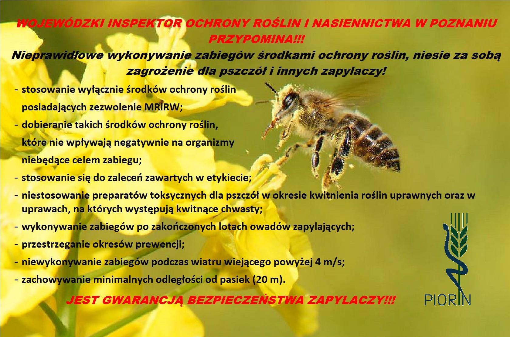 7b9af288f73a20 ... na których występują kwitnące chwasty; - wykonywanie zabiegów po  zakończonych lotach owadów zapylających; - przestrzeganie okresów prewencji;